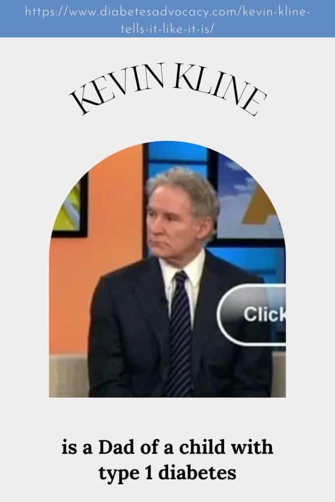 Kevin Kline is a Diabetes Dad