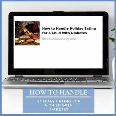 holiday eating for a child with diabetes