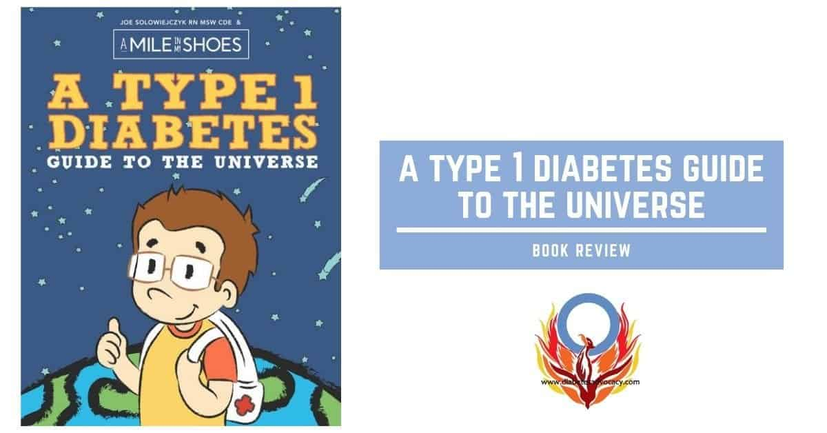 A Type 1 Diabetes Guide to the Universe…Book Review