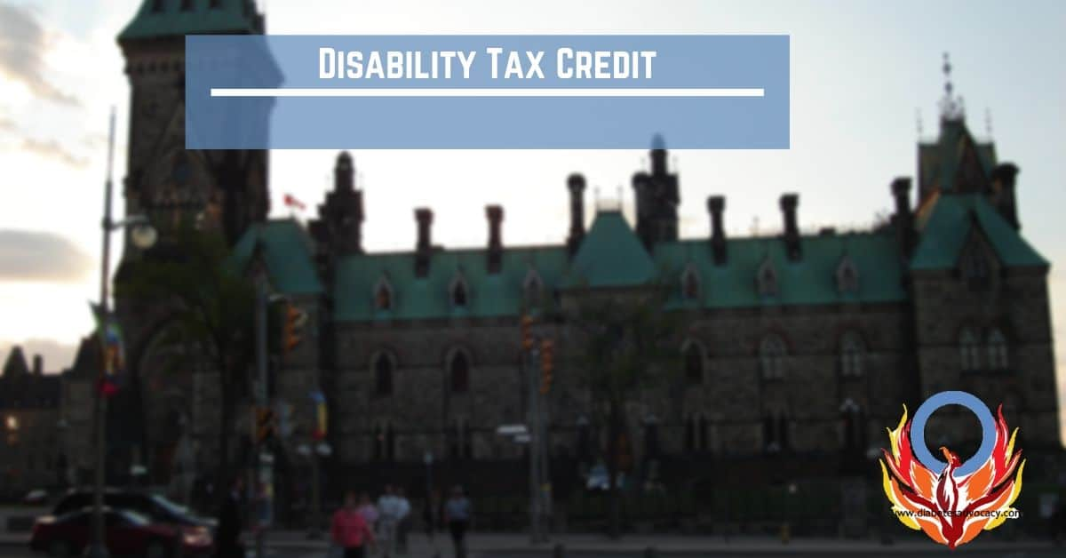 Disability Tax Credit - Diabetes Advocacy