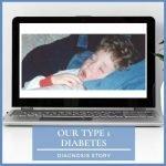 Our Type 1 Diabetes Diagnosis Story